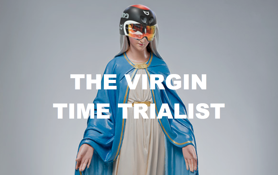 The Virgin Time Trialist